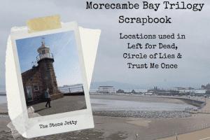 Morecambe Bay Trilogy Scrapbook