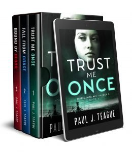 Trust Me Once by Paul J. Teague