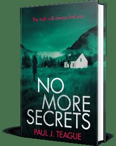 No More Secrets by Paul J. Teague