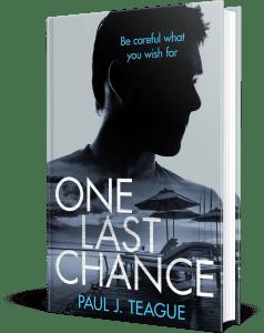 One Last Chance by Paul J. Teague