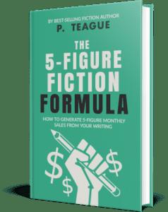 5 Figure Fiction Formula