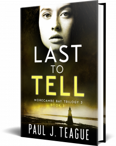 Last To Tell by Paul J. Teague